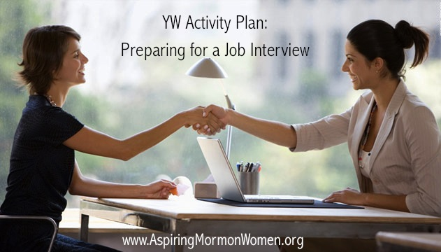 YW Activity Plan Preparing for a Successful Job Interview