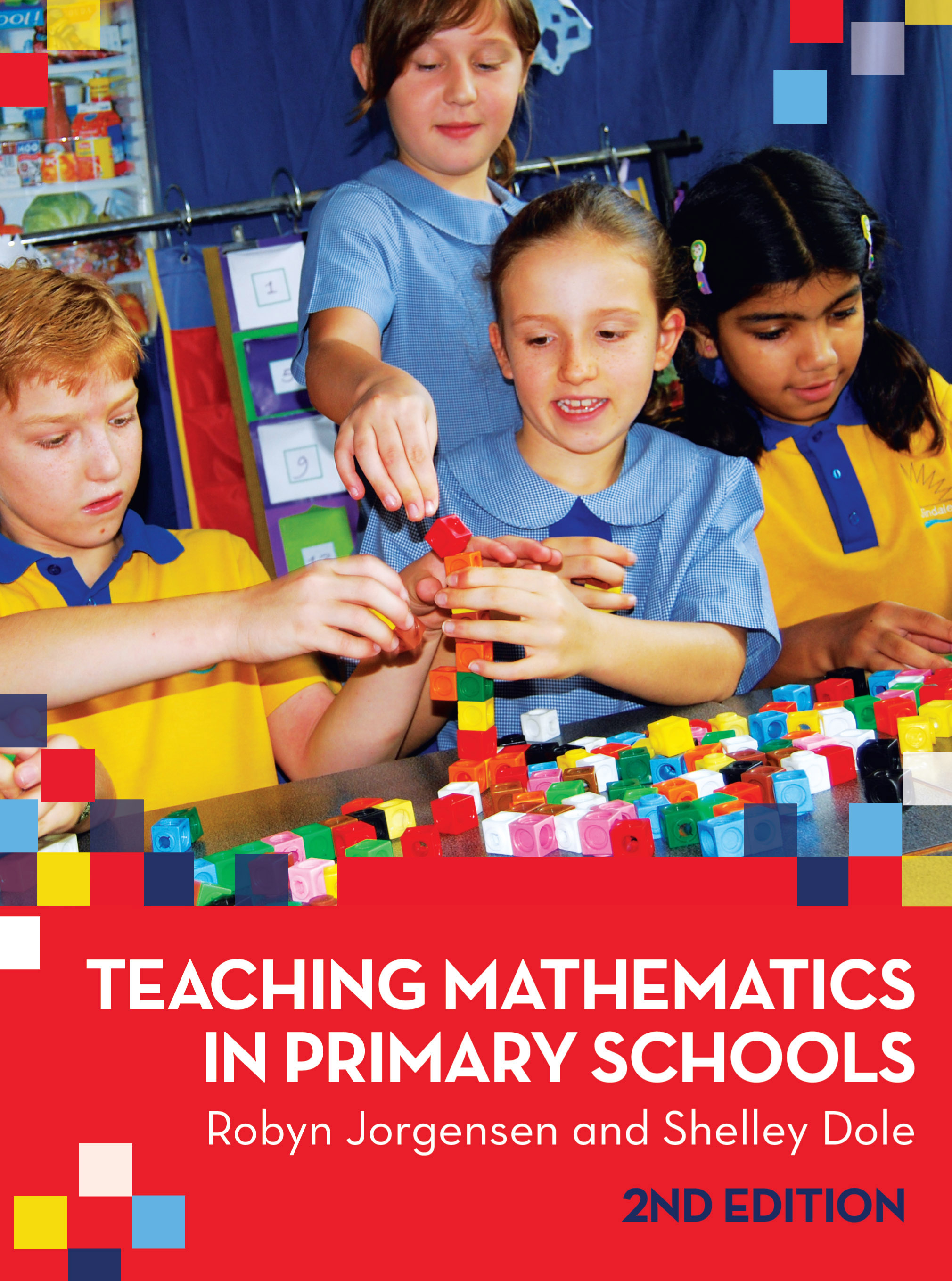Teaching Maths Teaching Mathematics In Primary Schools Robyn Jorgensen And