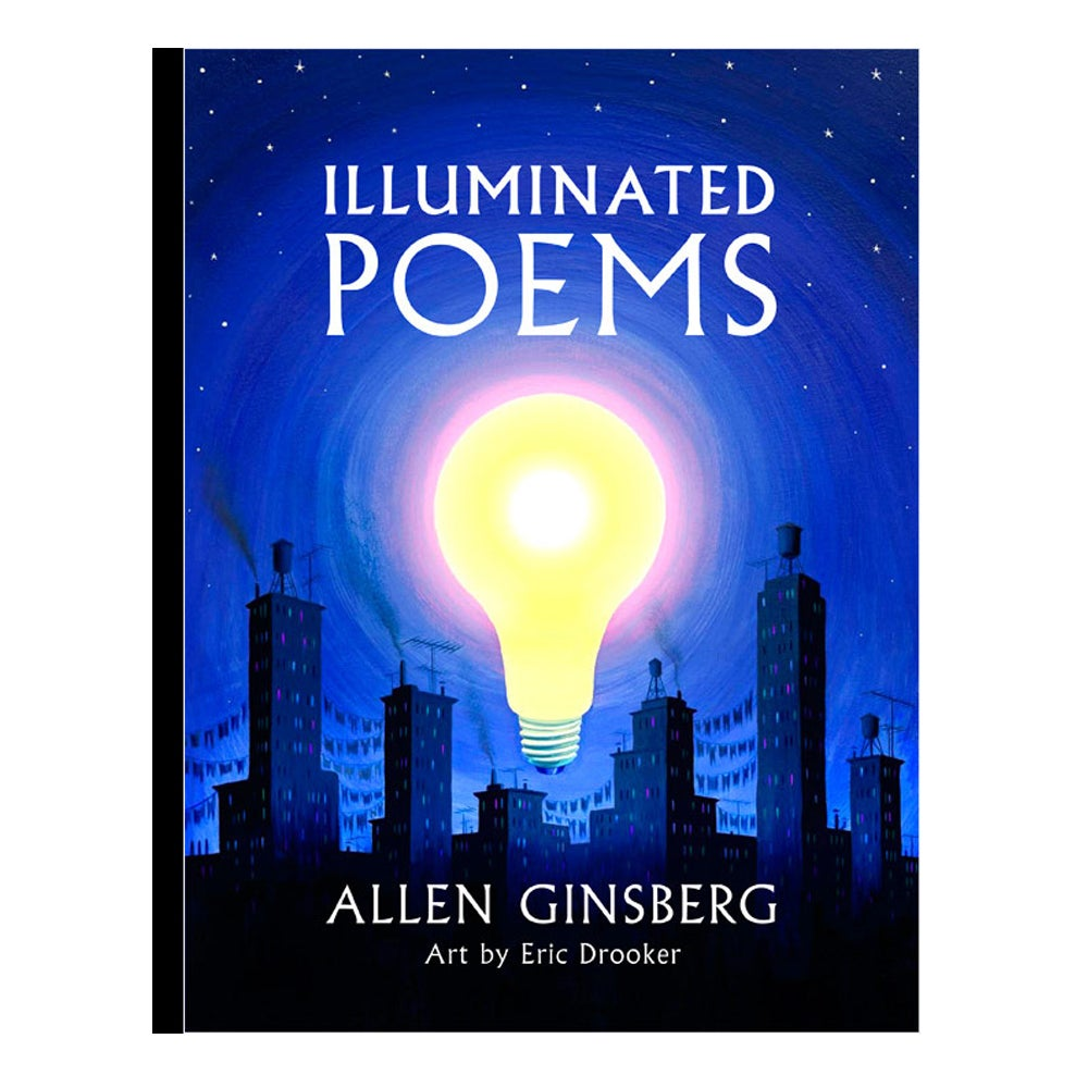 Art Of Eric Drooker Allen Ginsberg Illuminated Poems