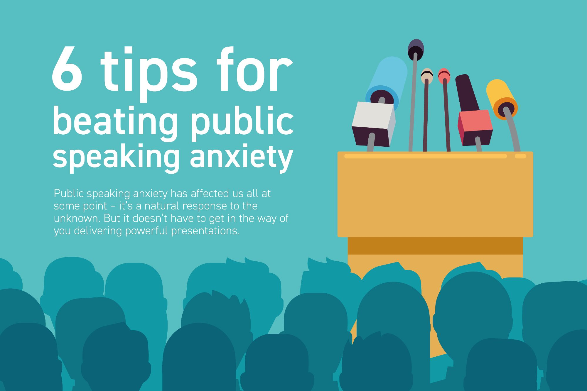 Public Tips 6 Easy Tips For Conquering Your Fear Of Public Speaking Infographic