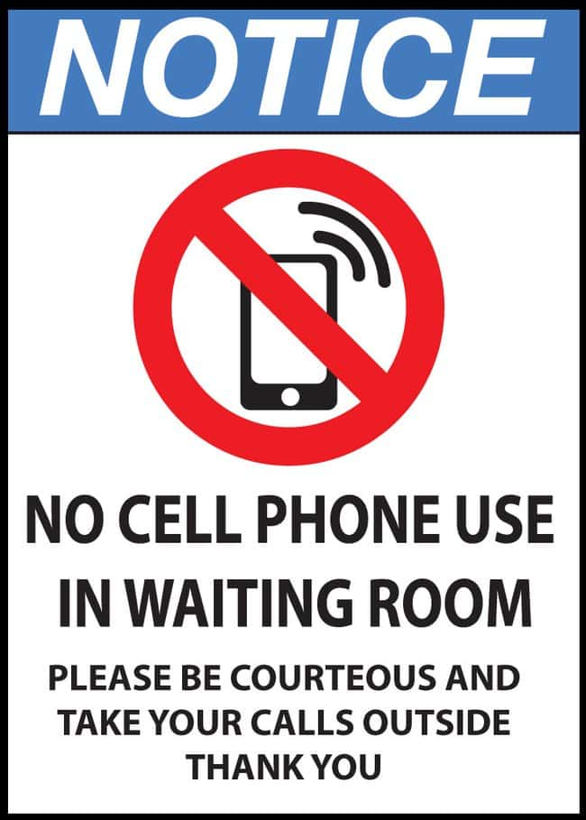 ZING Enterprises Eco Safety Sign NOTICE No Cell Phone Use In Waiting