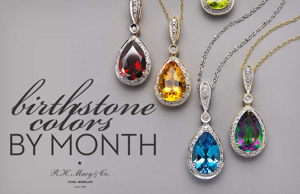 Birthstones Colors Chart By Month - How to Buy Jewelry - Macy\u0027s