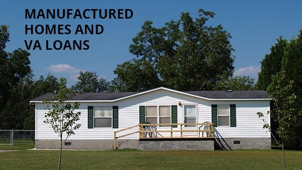 VA Mobile Home Loan Buy a Manufactured Home with Zero Down