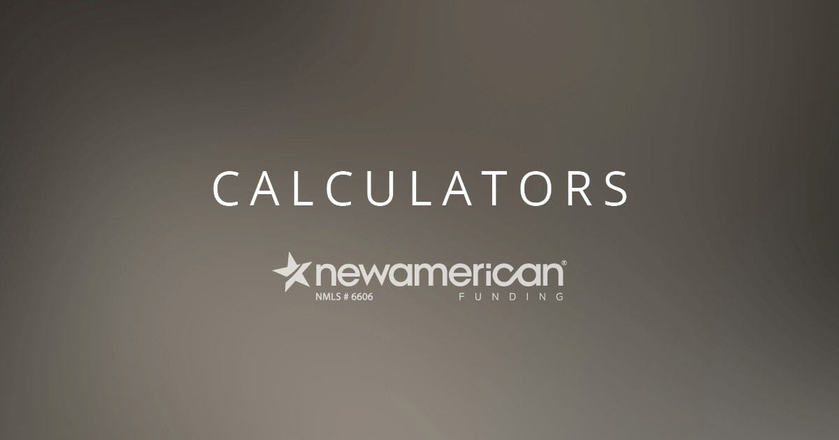 Mortgage Payment Calculator New American Funding
