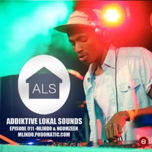 dj Mlindo - Addiktive Local Sounds 011-B (Mixed by Mlindo ...