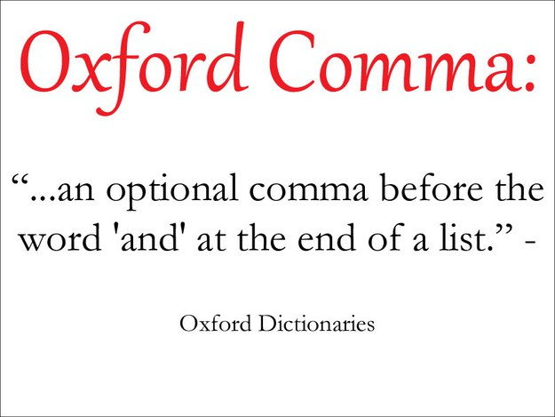 14 Reasons You Should Use The Oxford Comma - comma and and