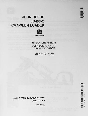 John Deere JD 450C Crawler Loader Operator Operation Manual OMT62743 - operation manual