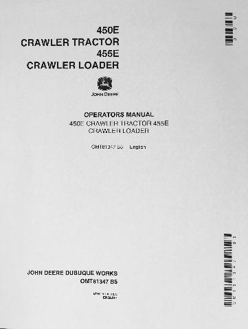 John Deere JD 450E Crawler Tractor 455E Crawler Loader Operator - operation manual
