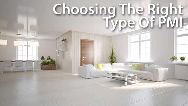 4 types of PMI which one is right for you? Mortgage Rates