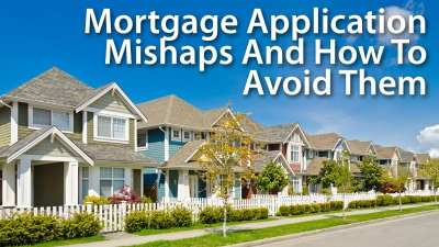 6 Common (And Totally Avoidable) Mistakes When Applying For Your Mortgage | Mortgage Rates ...