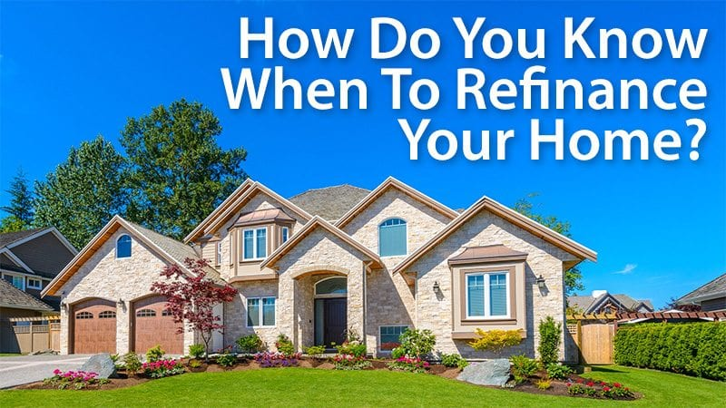 Home refinance When should you consider it? Mortgage Rates