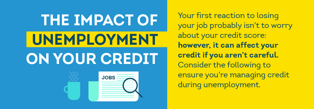 Impact of Unemployment on your Credit TransUnion