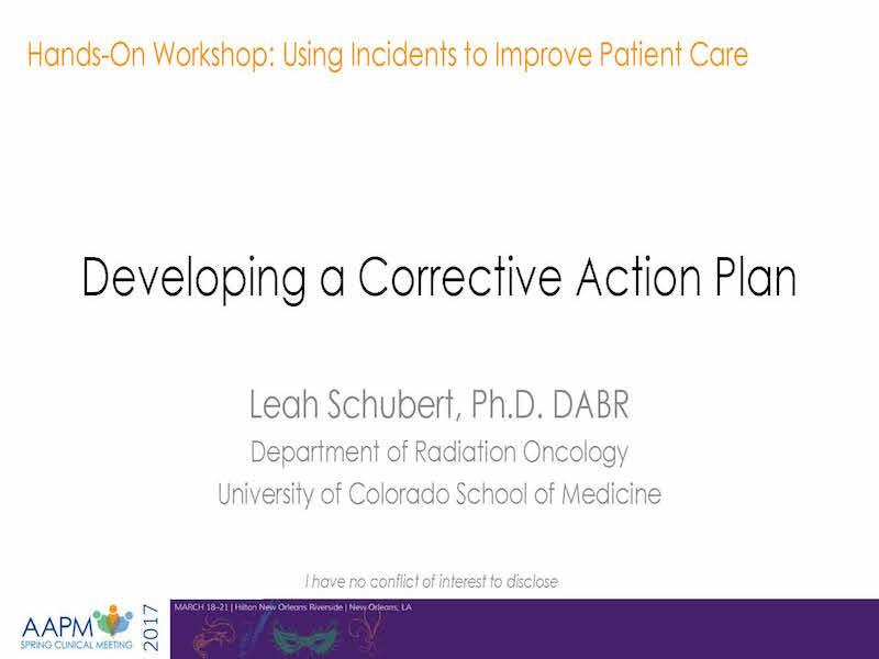 AAPM VL-Hands-On Workshop Using Incidents to Improve Patient Care