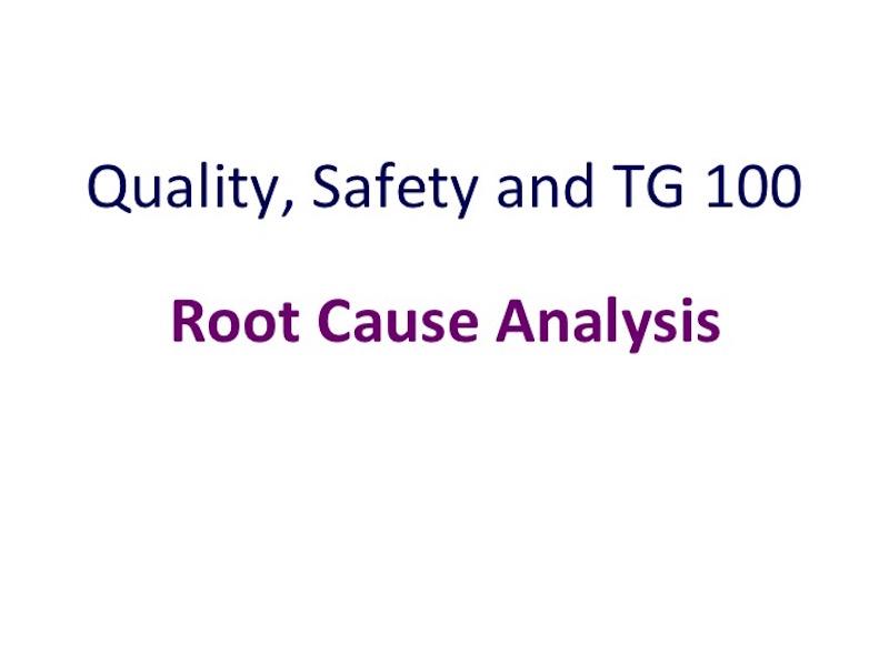 AAPM VL-Root Cause Analysis - root cause analysis