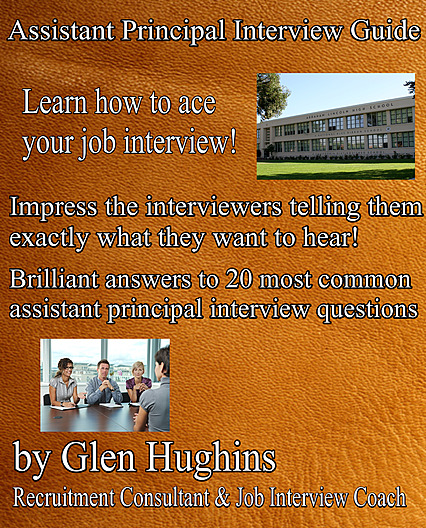 Assistant Principal Interview Guide - E-book from Glen Hughins