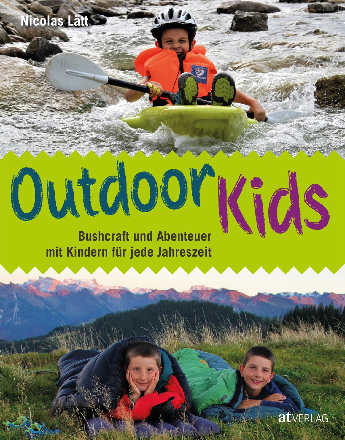 Outdoor Kinder Buch Outdoor Kids Von Nicolas Lätt At Verlag