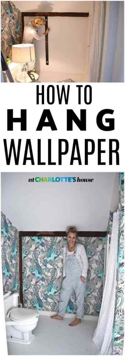 How to Hang Wallpaper- One Room Challenge Week 3 - At Charlotte's House