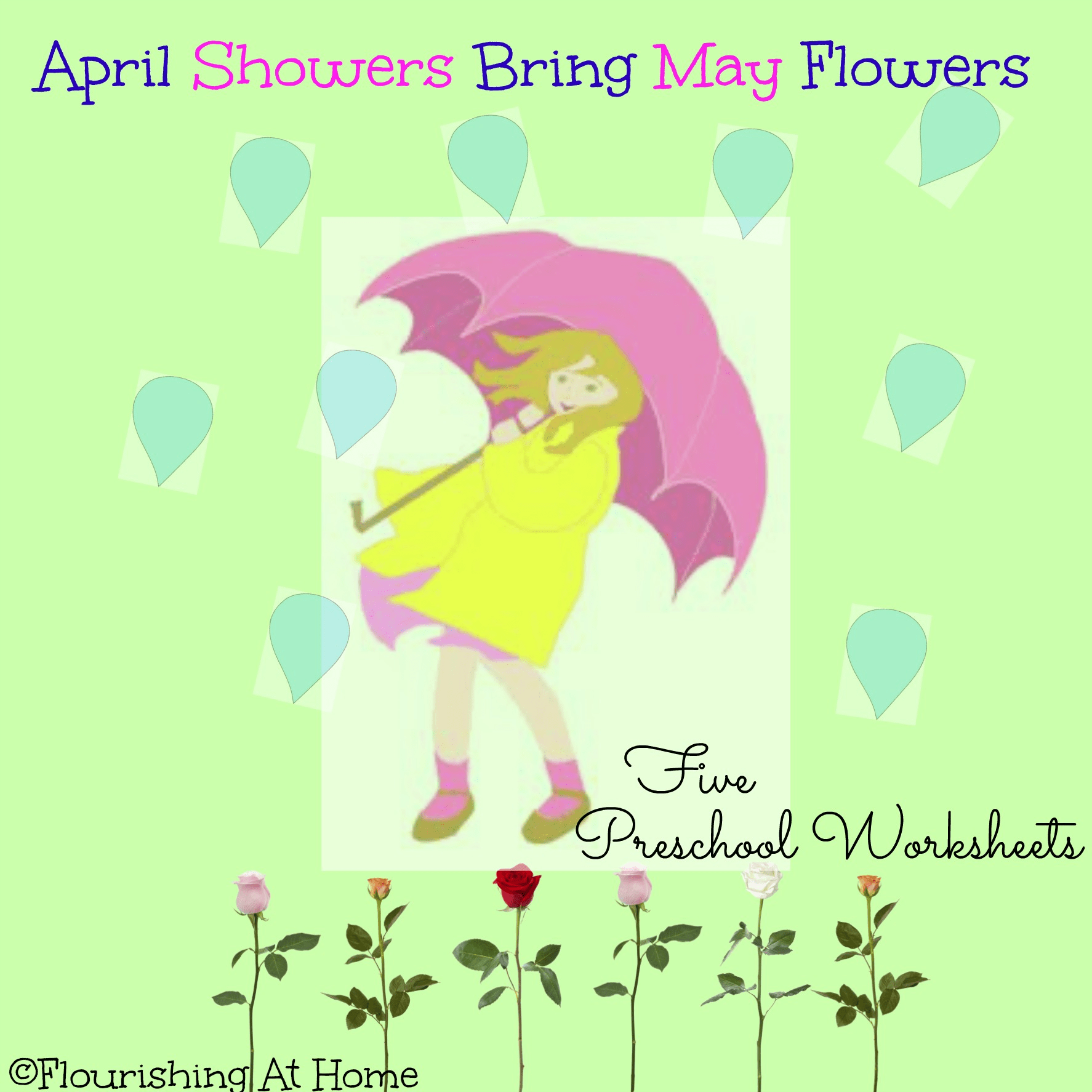 April Showers Bring May Flowers Preschool Worksheets – At Home With Zan
