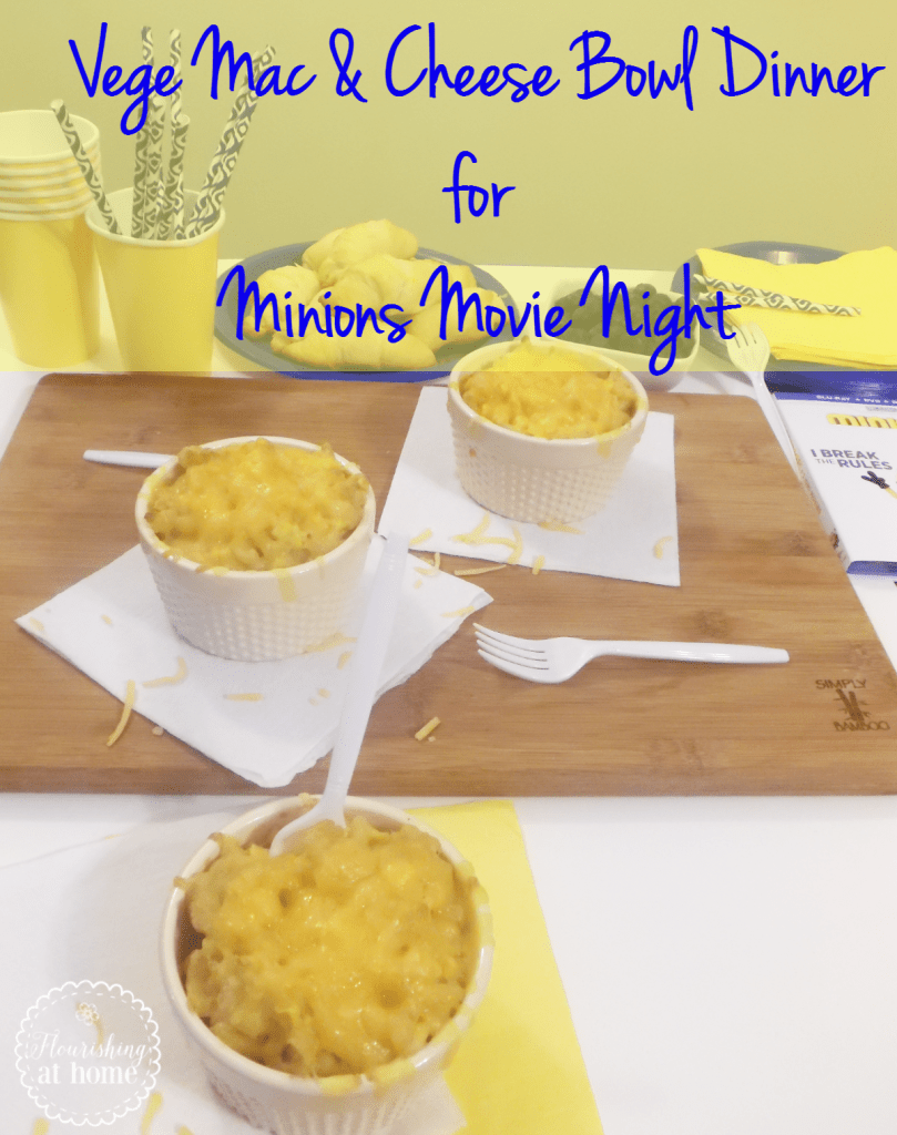 Vege Mac & Cheese Bowl Dinner for Minions Movie Night