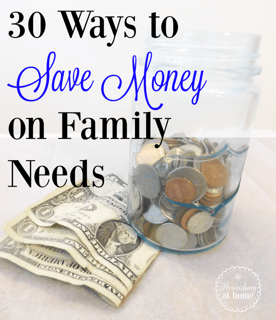 30 General Ways to Save Money On Family Needs