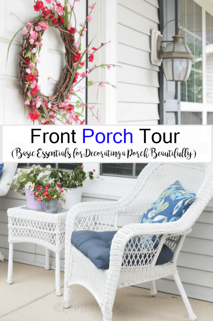 Front Porch Tour - Basic Essentials for Decorating a Porch Beautifully-