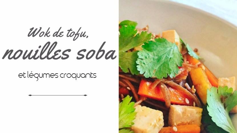 nouilles soba, tofu et légumes