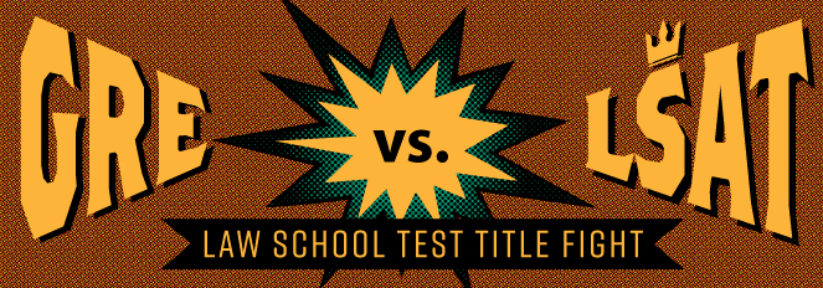 GRE vs LSAT Law School Test Title Fight! Atlantic GMAT