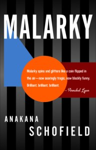Malarky by Anakana Schofield review