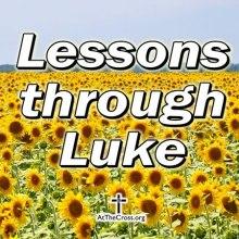 Lessons through Luke