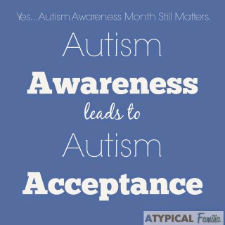 Why Autism Awareness Month Still Matters