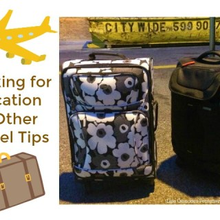 Packing for Vacation & Other Travel Tips