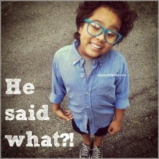 He Said What?!