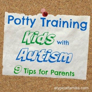 Kids with Autism & Potty Training: The 9 Things That Worked for Us