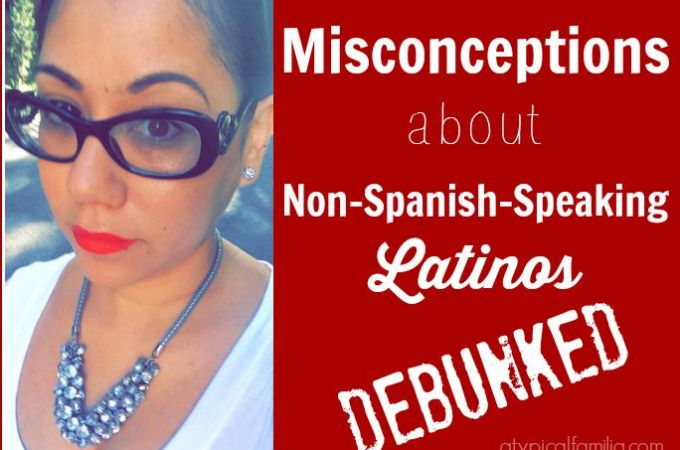 Misconceptions about Latinos who don't speak Spanish