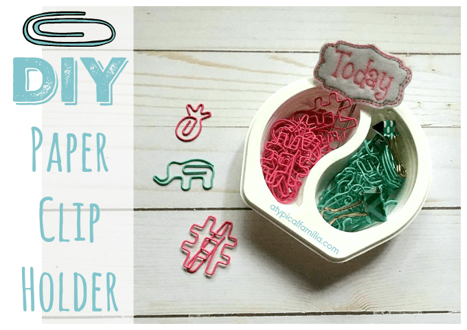 DIY Paper Clip Holder via Atypical Familia Lisa Quinones Fontanez