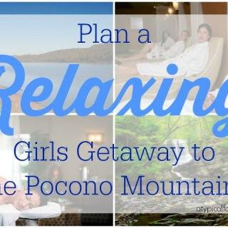 Planning a Girls Weekend to the Pocono Mountains