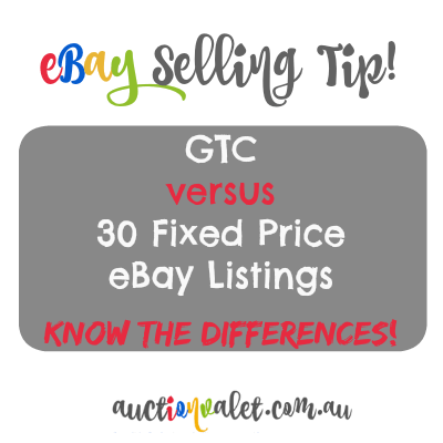 Difference Between GTC (Good Till Cancelled) and 30 Day eBay Listings