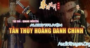 Truyện Audio Tần Thủy Hoàng Doanh Chính