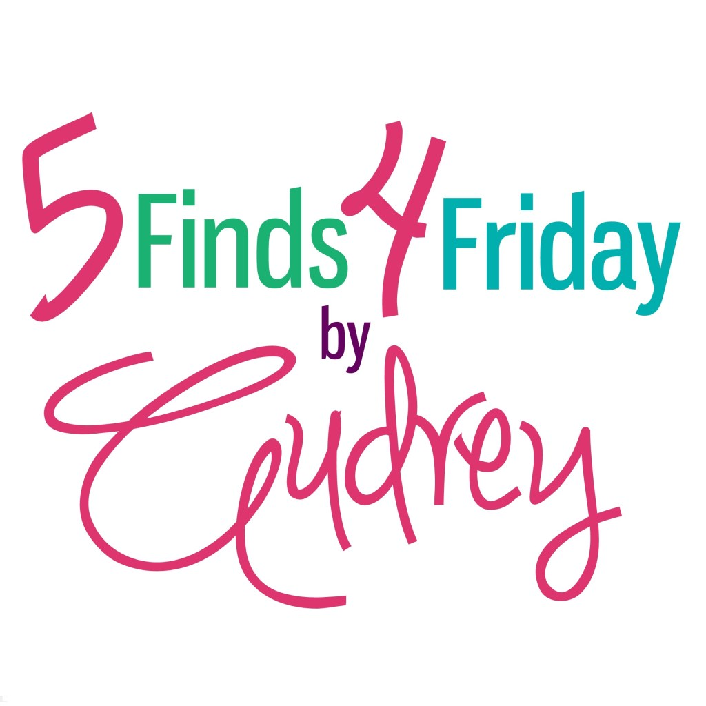 5 Finds 4 Friday