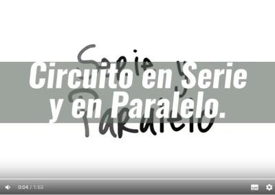 Circuitos en Serie y en Paralelo