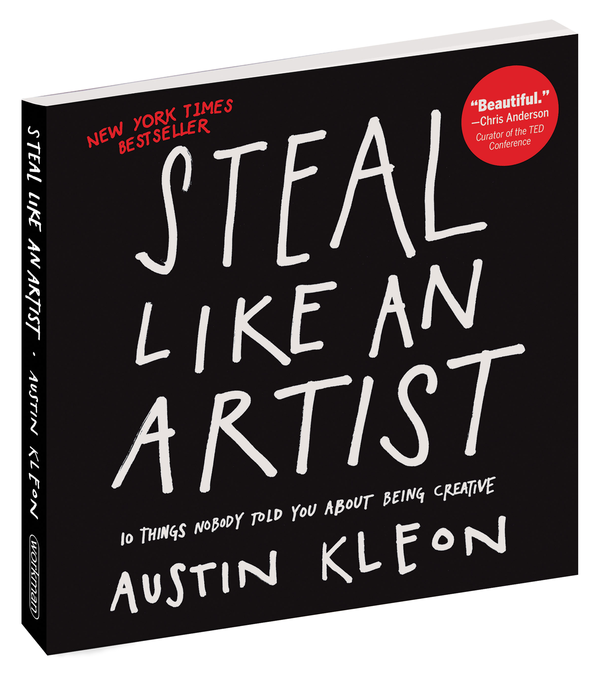 Libros Best Seller Steal Like An Artist A Book By Austin Kleon Austin Kleon