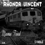 Rhonda Vincent – Mama Tried