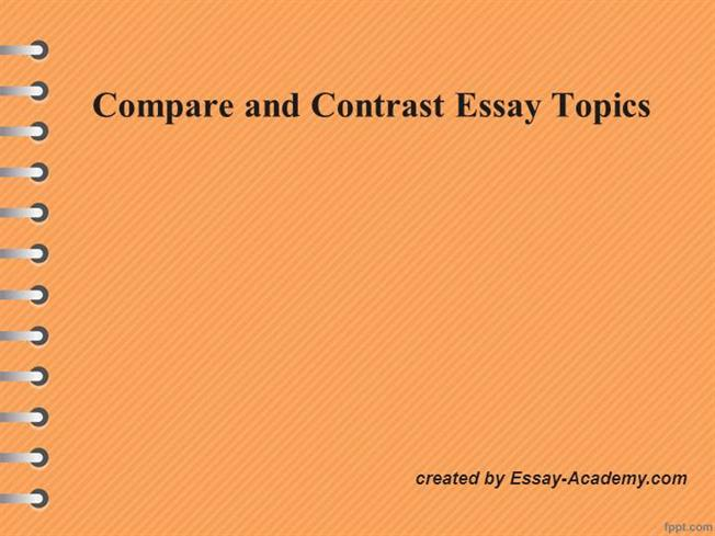 Compare And Contrast Essay TopicsauthorSTREAM