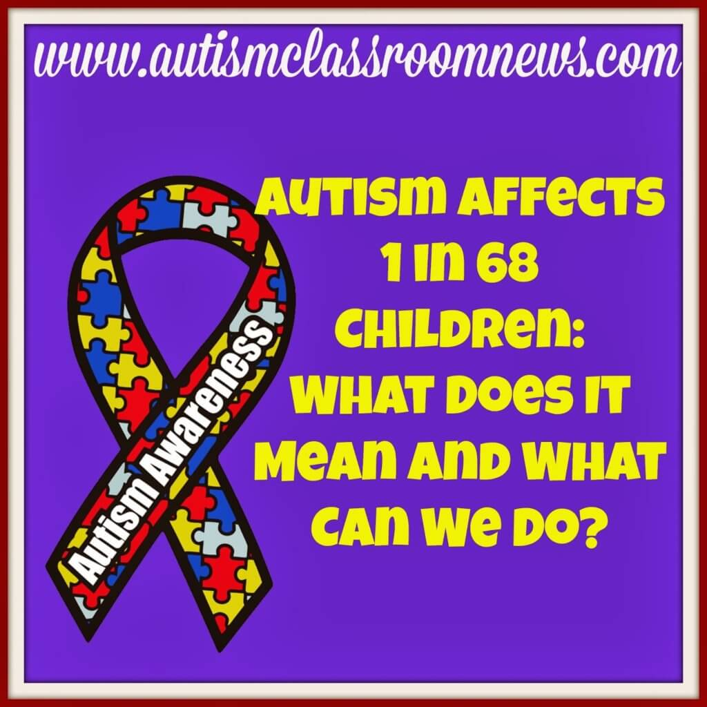 Prevalence You New Autism Prevalence Numbers And Ideas For Autism Awareness Month