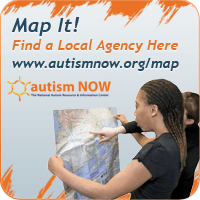Map It! Find a Local Agency Here: www.autismnow.org/map