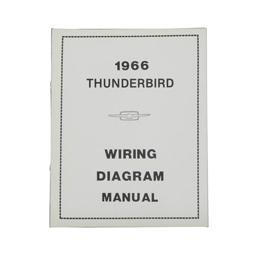 1966 Ford Thunderbird WIRING DIAGRAM MANUAL - 66 THUNDERBIRD
