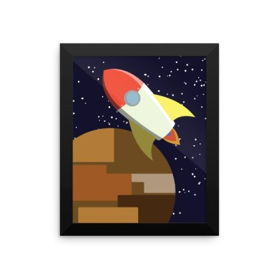 rocket -or- build a rocket ship and we'll fly it far away Framed poster