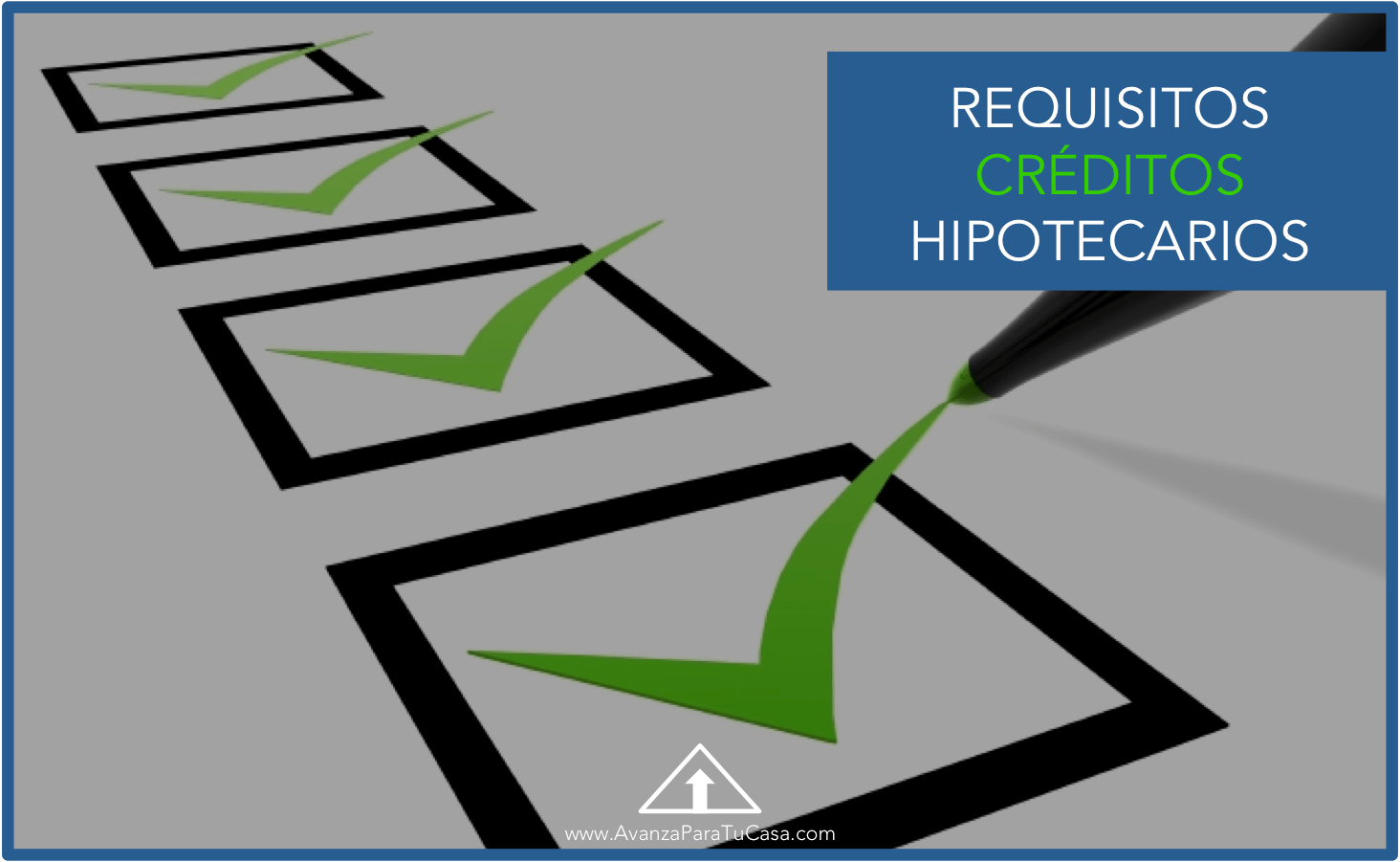 Requisitos Para Una Hipoteca Requisitos Para Tramitar Tu Crédito Hipotecario Soc Asesores