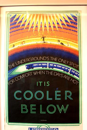 It is cooler down below poster London Transport Museum
