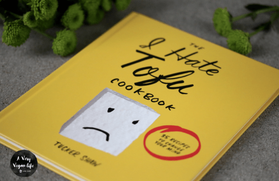 The I Hate Tofu Cookbook • Tucker Shaw